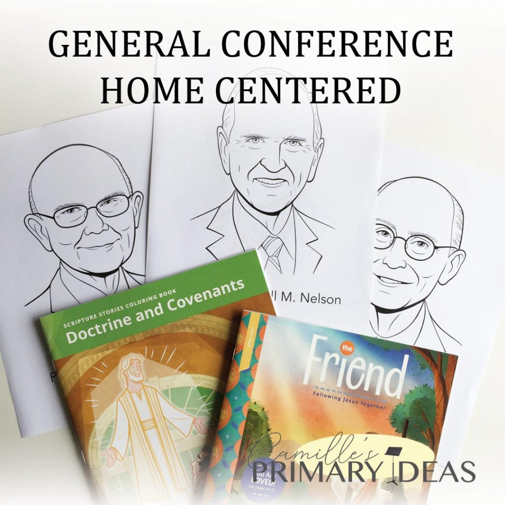 Camille's Primary Ideas: General Conference Home Centered Singing Time Lesson Plan Ideas