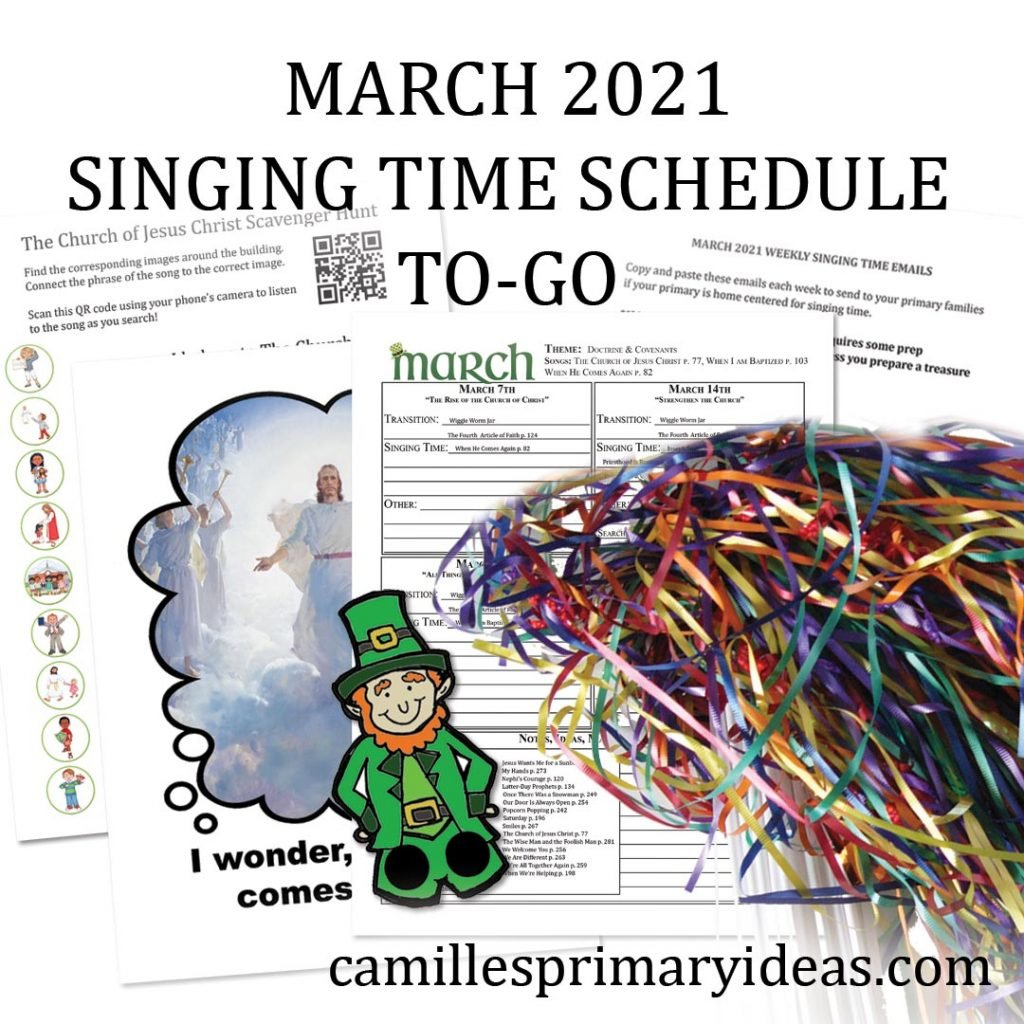 Camille's Primary Ideas: March Singing Time Schedule To-Go