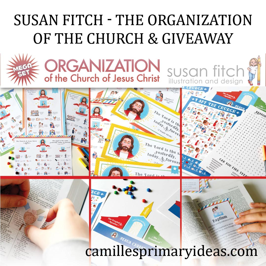 Camille's Primary Ideas: The Organization of the Church and Giveaway