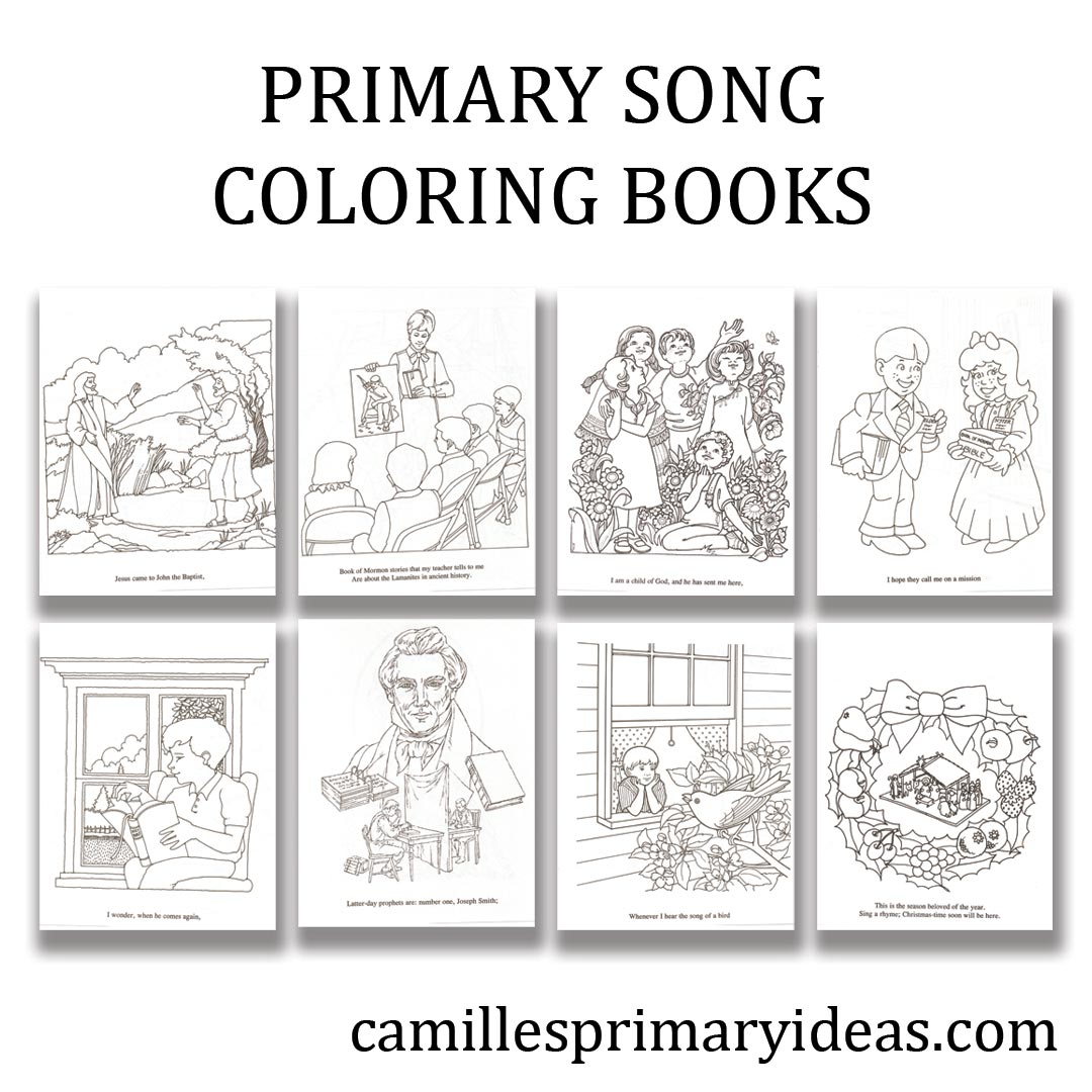 Camille's Primary Ideas: Primary Song Coloring Books