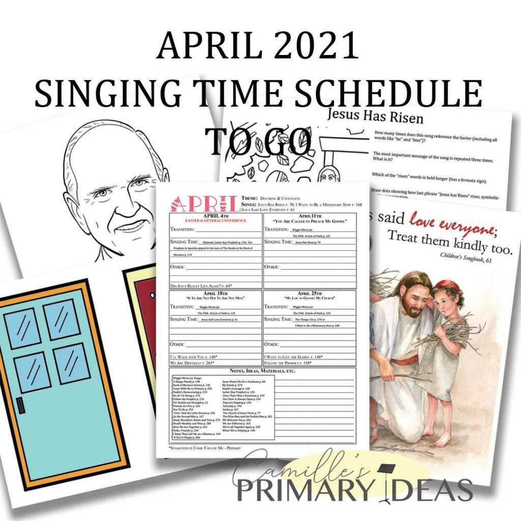Camille's Primary Ideas: April 2021 Singing Time Schedule To-Go