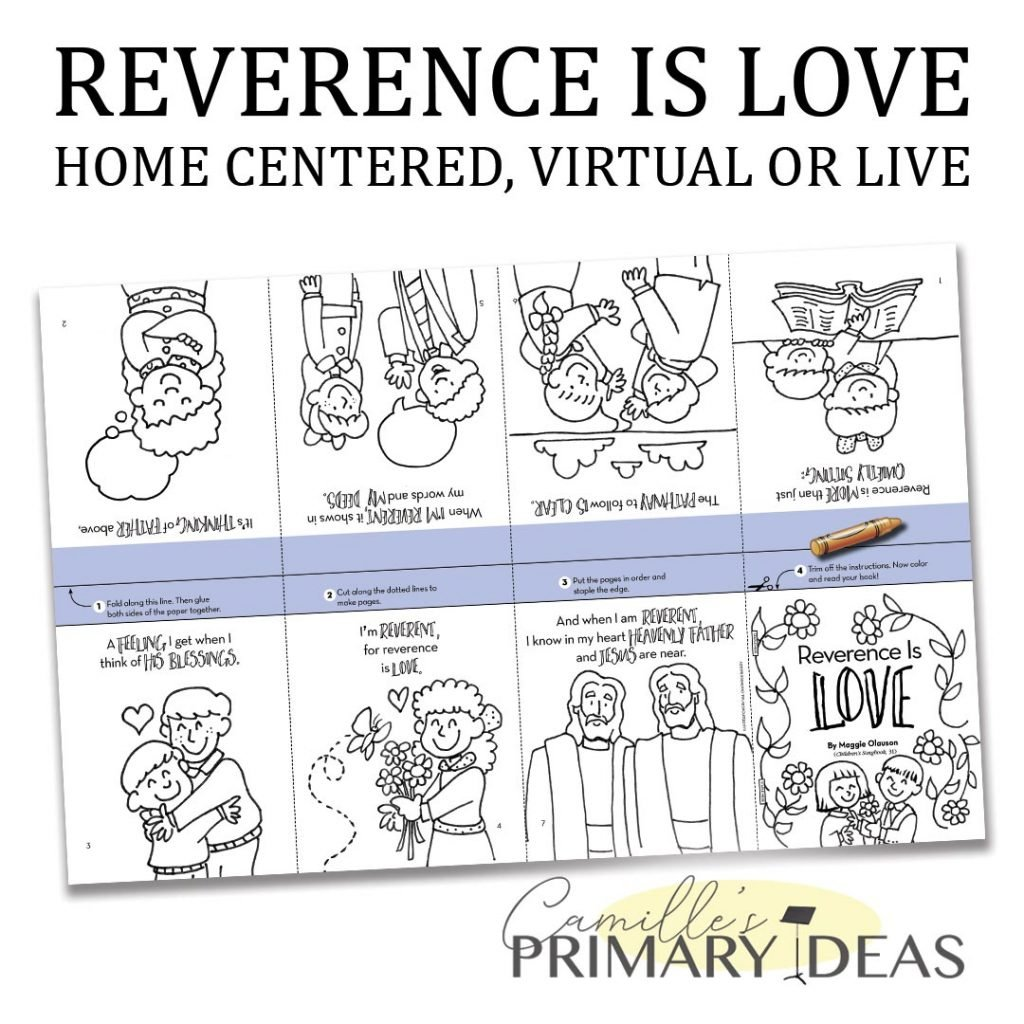 Camille's Primary Ideas: Reverence is Love Singing Time Idea