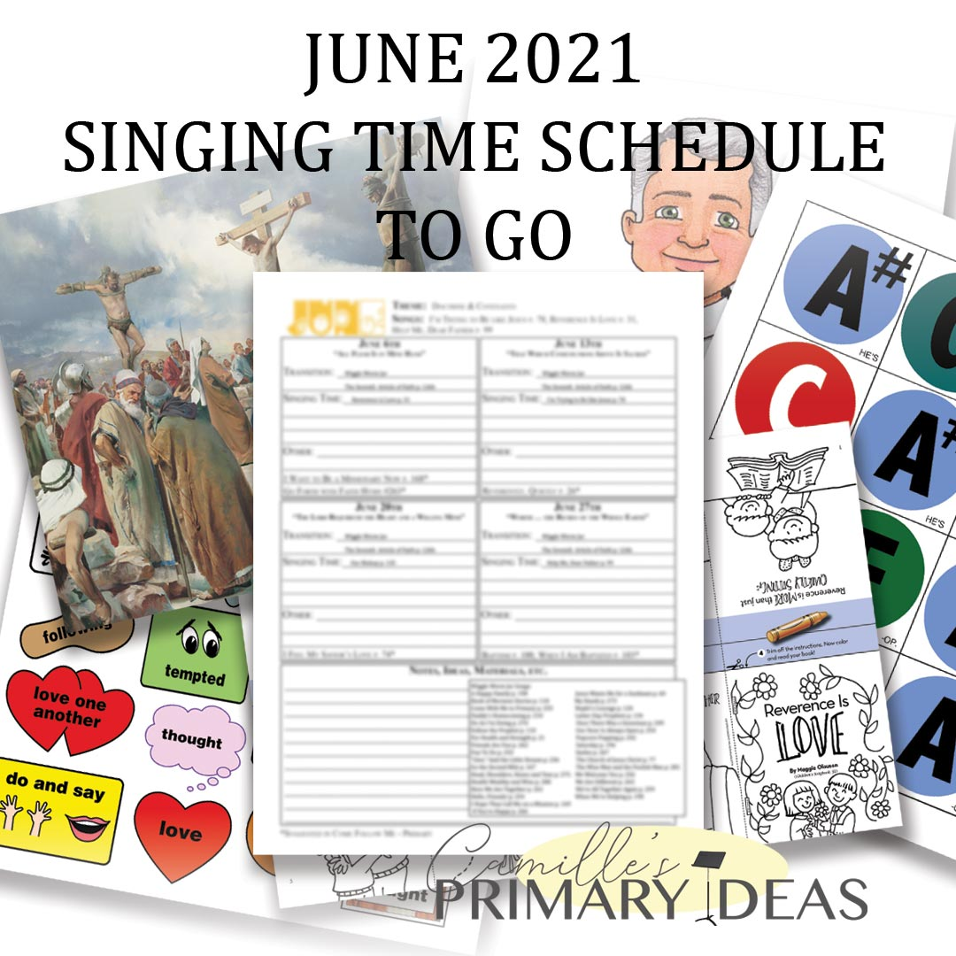 Camille's Primary Ideas: June Singing Time Schedule To-Go
