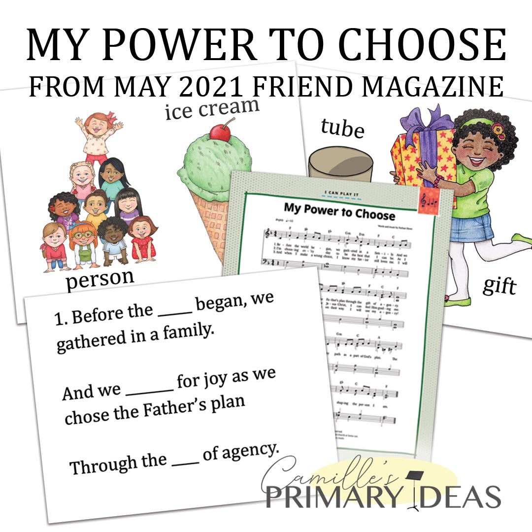 Camille's Primary Ideas: My Power to Choose singing time lesson plan idea