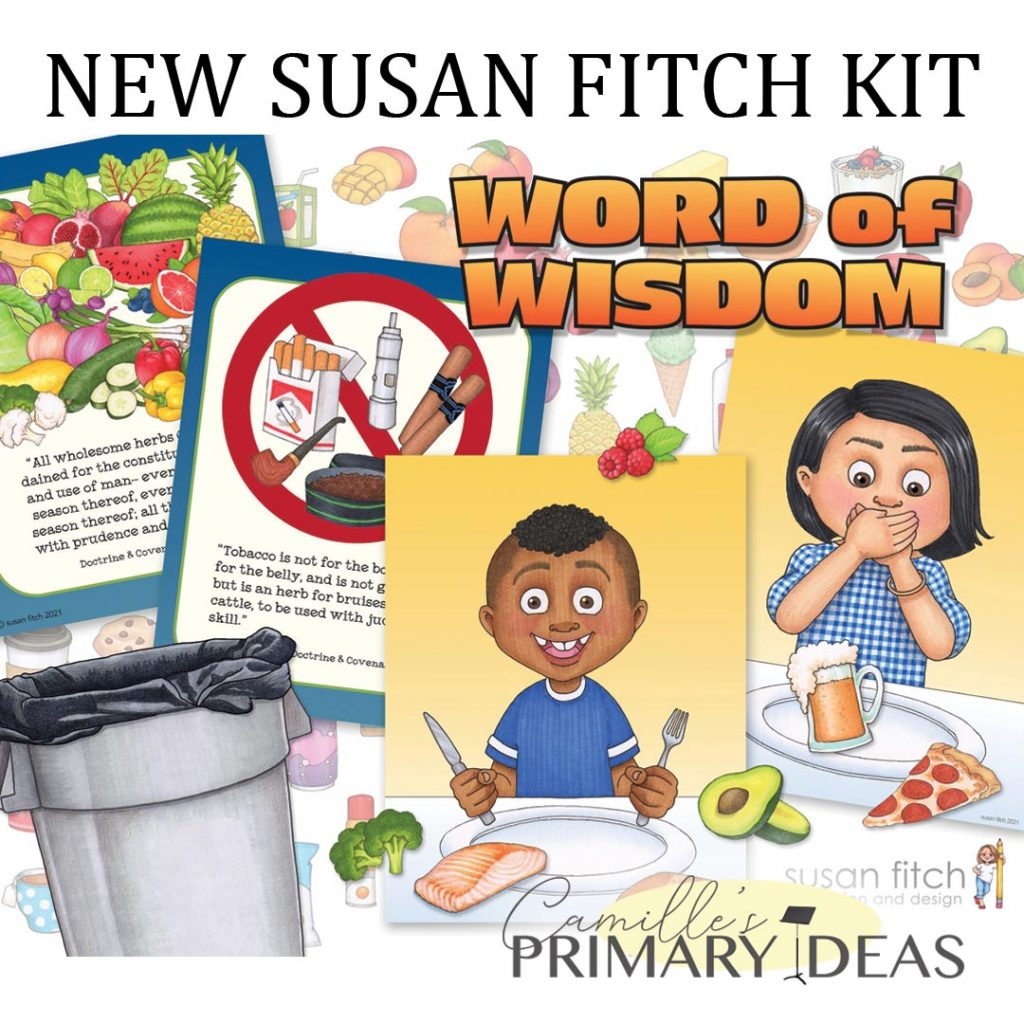 Camille's Primary Ideas: Susan Fitch Word of Wisdom Kit singing time idea
