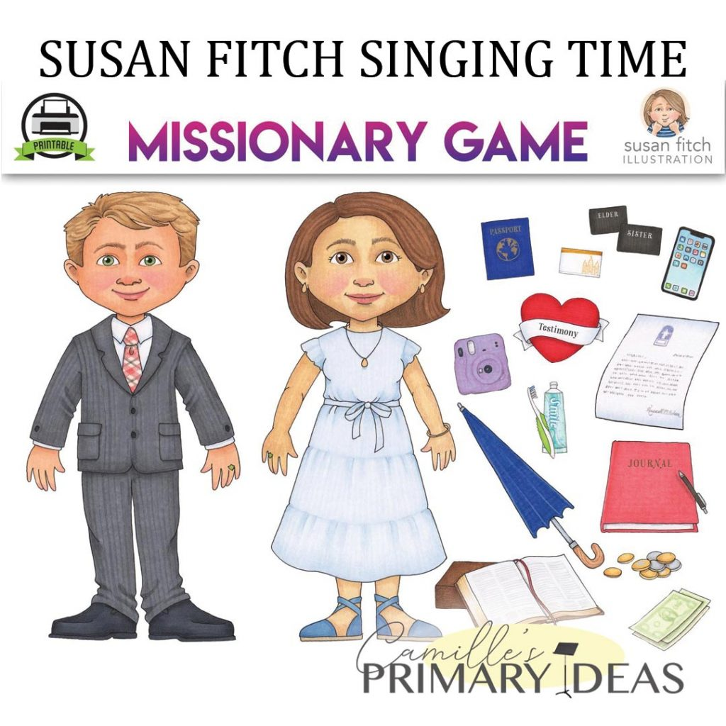 Camille's Primary Ideas: Susan Fitch Singing Time Missionary Game