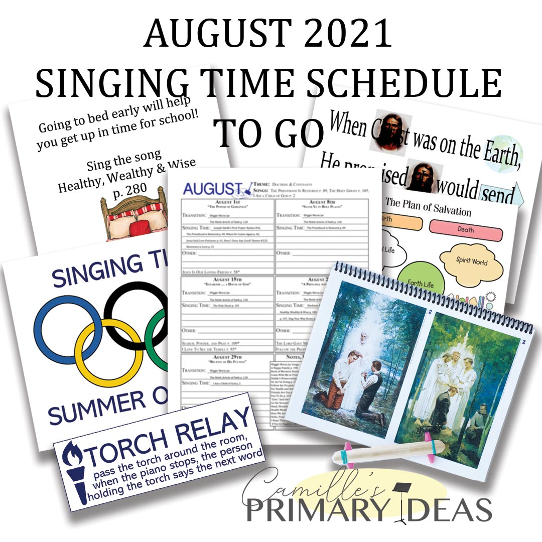 Camille's Primary Ideas: August Singing Time Schedule Print & Go