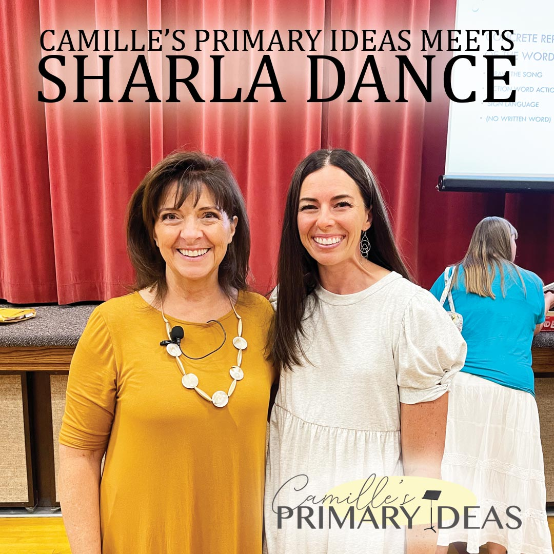 Camille's Primary Ideas Meets Sharla Dance