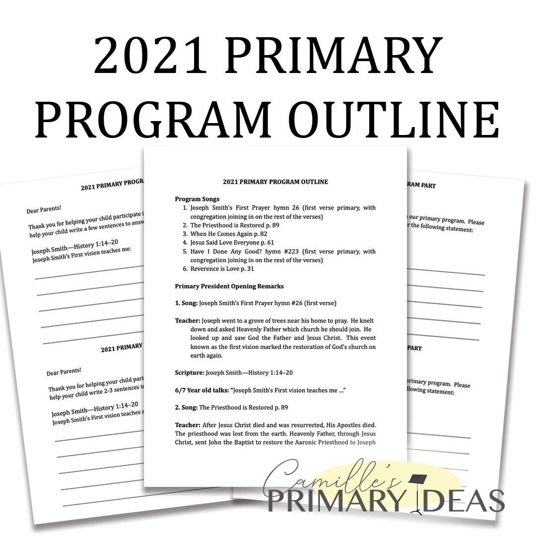 Camille's Primary Ideas: 2021 Primary Program Outline