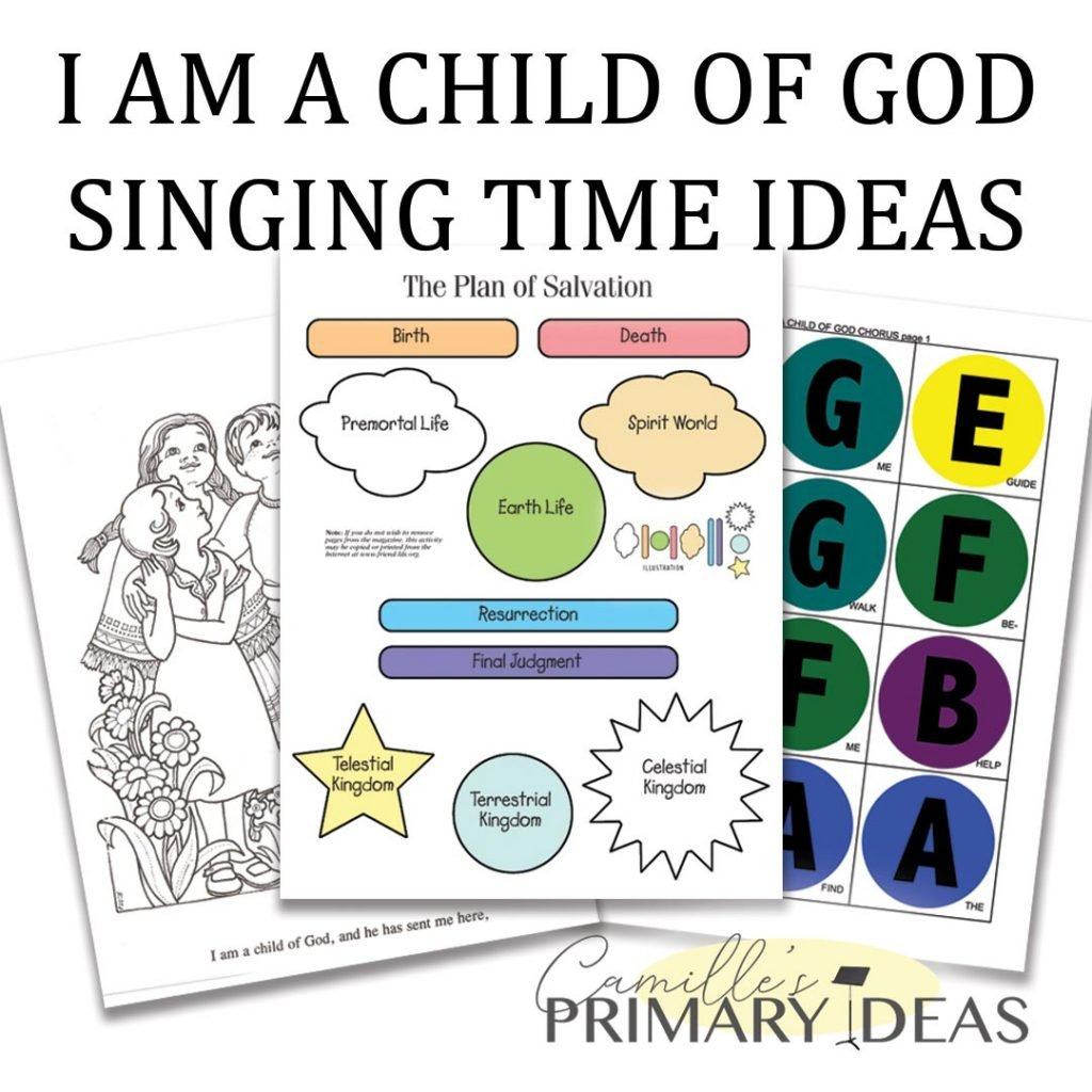 Camille's Primary Ideas: I Am a Child of God Singing Time Ideas