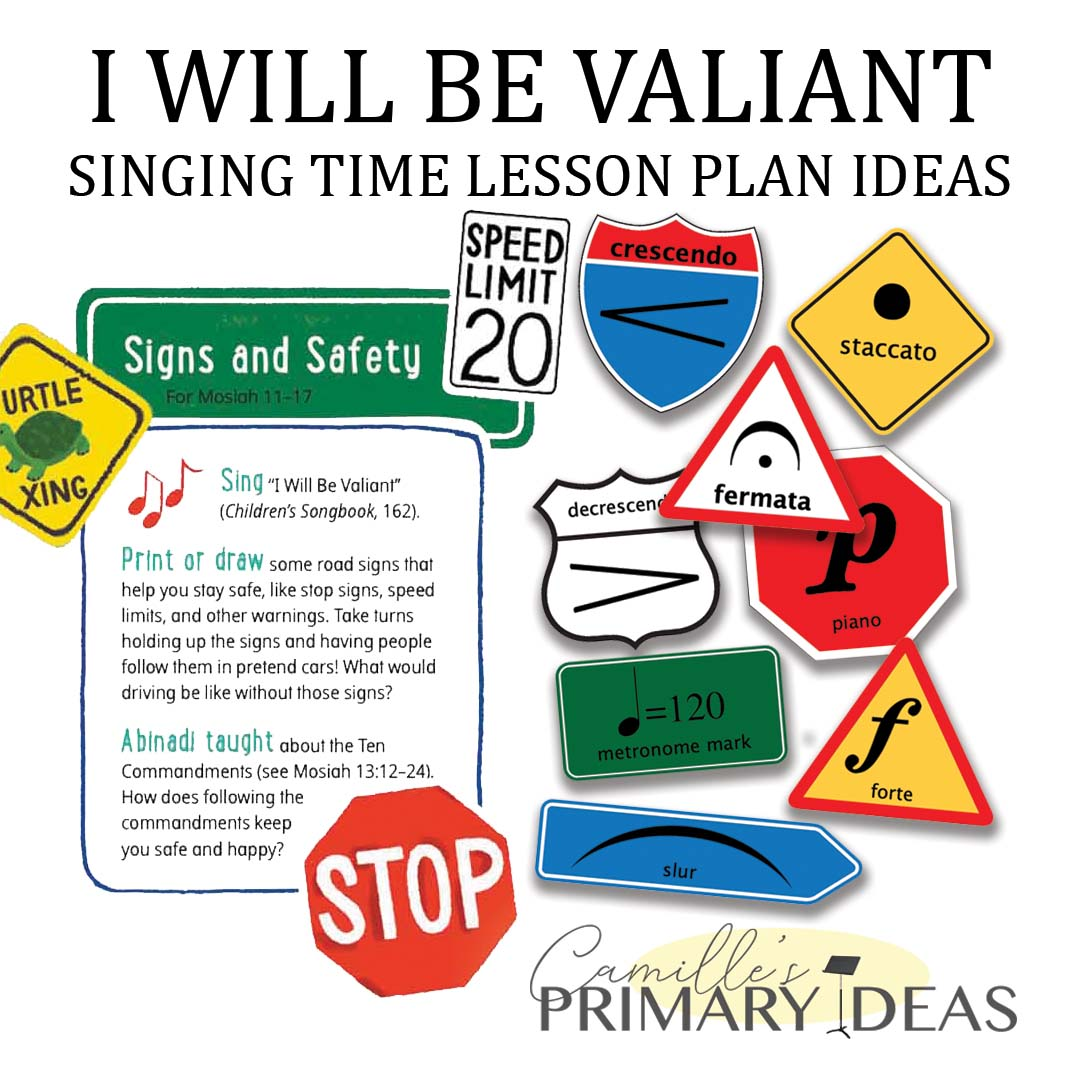 Camille's Primary Ideas: I Will Be Valiant Singing Time Ideas using road signs