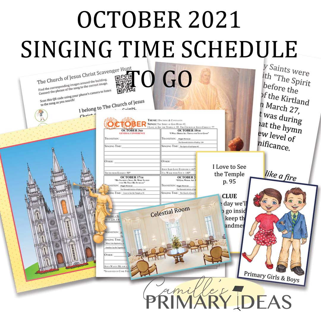 Camille's Primary Ideas: October 2021 Singing Time Schedule Print & Go Singing Time Ideas