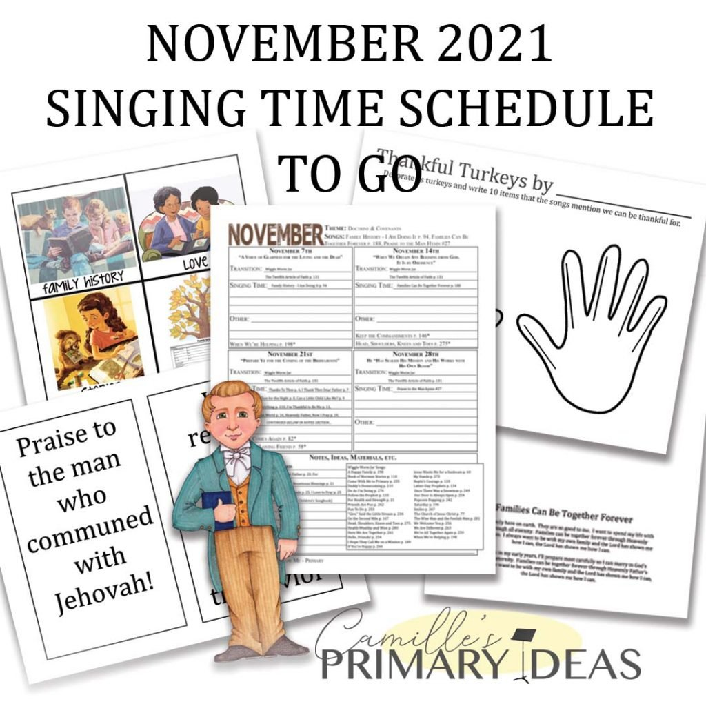Camille's Primary Ideas: November 2021 Singing Time Schedule To-Go