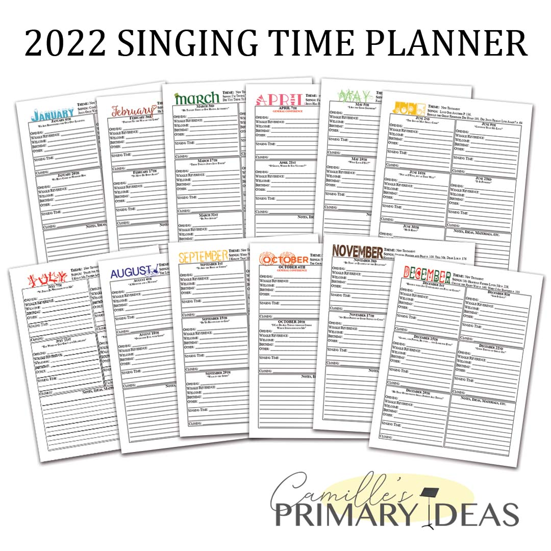 Camille's Primary Ideas: 2022 Singing Time Planner