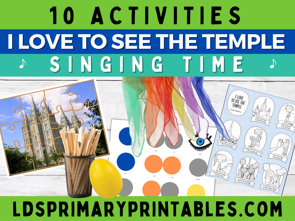 Camille's Primary Ideas: I Love to See the Temple singing time lesson plan ideas